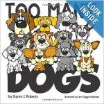Too many dogs karen j Roberts